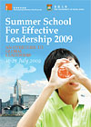 Summer School for Effective Leadership 2009